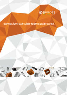 Systems with maintained functionality in fire